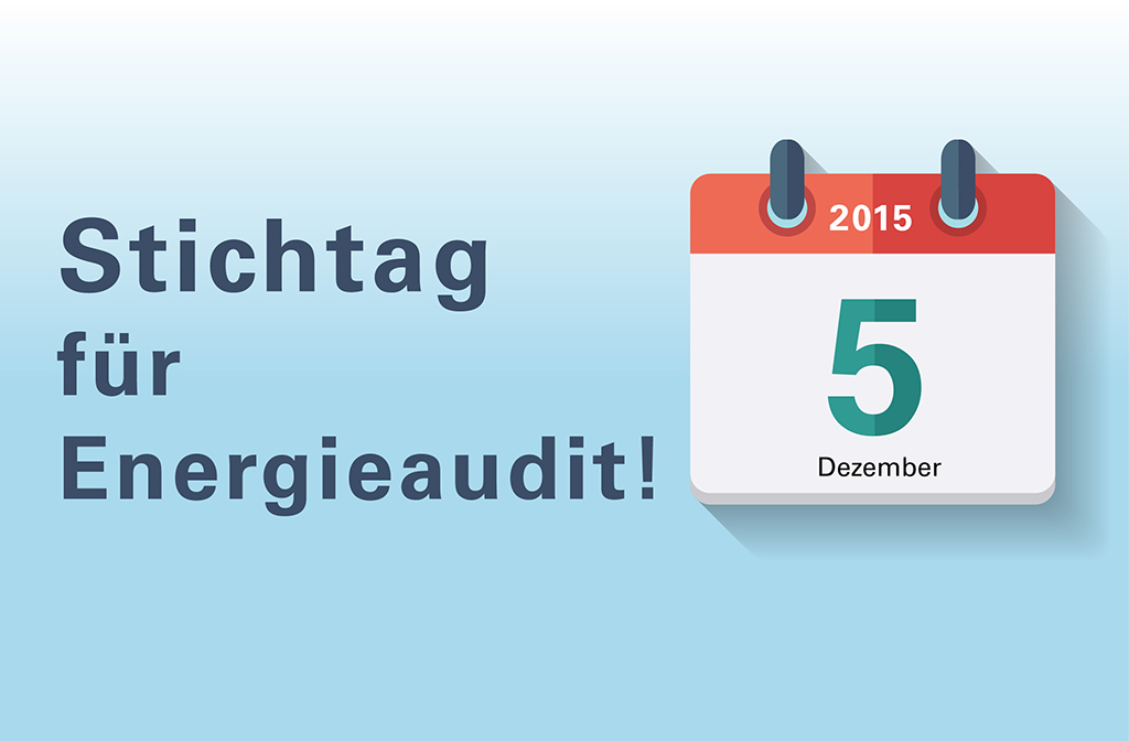 Energieaudit – der Countdown läuft!